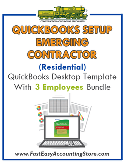 Emerging Contractor Residential QuickBooks Setup Desktop Template 0-3 Employees Bundle - Fast Easy Accounting Store