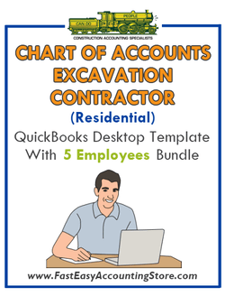 Excavation Contractor Residential QuickBooks Chart Of Accounts Desktop Version With 5 Employees Bundle