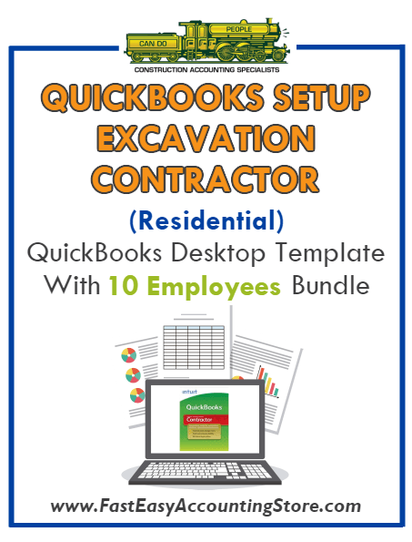 Excavation Contractor Residential QuickBooks Setup Desktop Template 10 Employees Bundle - Fast Easy Accounting Store