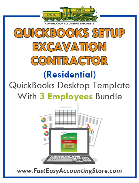 Excavation Contractor Residential QuickBooks Setup Desktop Template 3 Employees Bundle - Fast Easy Accounting Store