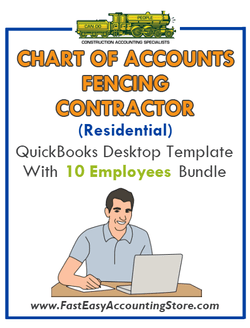 Fencing Contractor Residential QuickBooks Chart Of Accounts Desktop Version With 0-10 Employees Bundle - Fast Easy Accounting Store