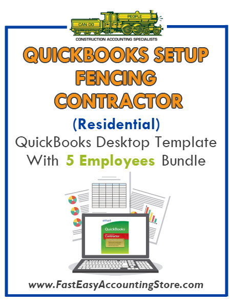 Fencing Contractor Residential QuickBooks Setup Desktop Template 0-5 Employees Bundle - Fast Easy Accounting Store