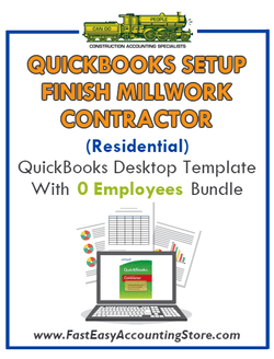 Finish Millwork Contractor Residential QuickBooks Setup Desktop Template 0 Employees Bundle