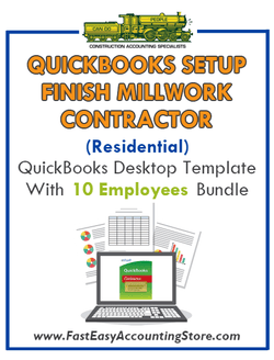 Finish Millwork Contractor Residential QuickBooks Setup Desktop Template 0-10 Employees Bundle