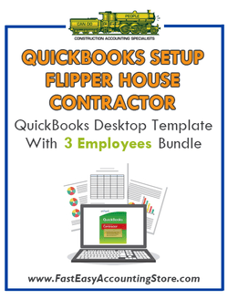 Flipper House Contractor QuickBooks Setup Desktop Template 3 Employees Bundle - Fast Easy Accounting Store