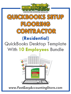 Flooring Contractor Residential QuickBooks Setup Desktop Template 10 Employees Bundle - Fast Easy Accounting Store