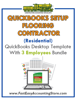 Flooring Contractor Residential QuickBooks Setup Desktop Template 3 Employees Bundle - Fast Easy Accounting Store