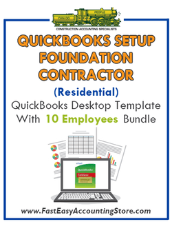 Foundation Contractor Residential QuickBooks Setup Desktop Template 0-10 Employees Bundle - Fast Easy Accounting Store