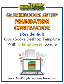 Foundation Contractor Residential QuickBooks Setup Desktop Template 0-5 Employees Bundle - Fast Easy Accounting Store