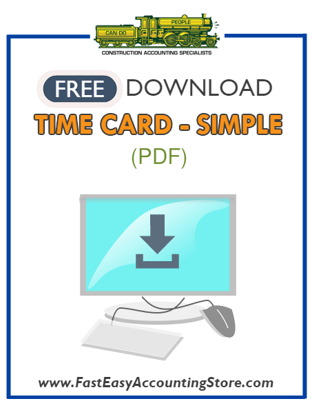 Free Contractor Time Card Simple Version PDF Template - Fast Easy Accounting Store