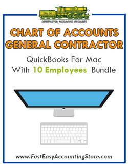 General Contractor Residential QuickBooks Chart Of Accounts Mac Version With 0-10 Employees Bundle - Fast Easy Accounting Store