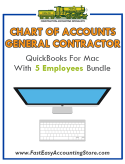 General Contractor Residential QuickBooks Chart Of Accounts Mac Version With 0-5 Employees Bundle - Fast Easy Accounting Store