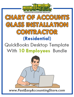 Glass Installation Contractor Residential QuickBooks Chart Of Accounts Desktop Version With 0-10 Employees Bundle - Fast Easy Accounting Store