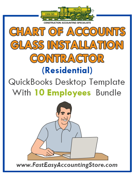 Glass Installation Contractor Residential QuickBooks Chart Of Accounts Desktop Version With 0-10 Employees Bundle