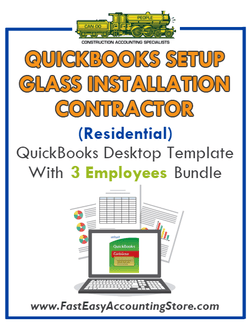 Glass Installation Contractor Residential QuickBooks Setup Desktop Template 0-3 Employees Bundle