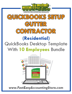 Gutter Contractor Residential QuickBooks Setup Desktop Template 0-10 Employees Bundle - Fast Easy Accounting Store