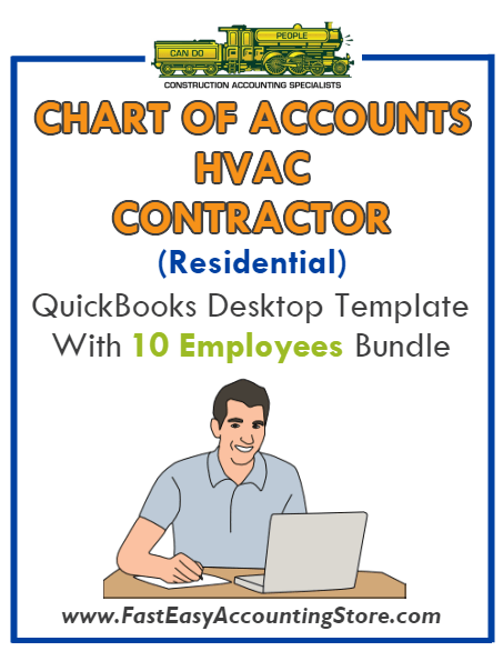 HVAC Contractor Residential QuickBooks Chart Of Accounts Desktop Version With 10 Employees Bundle