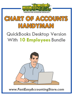 Handyman QuickBooks Chart Of Accounts Desktop Version With 10 Employees Bundle - Fast Easy Accounting Store