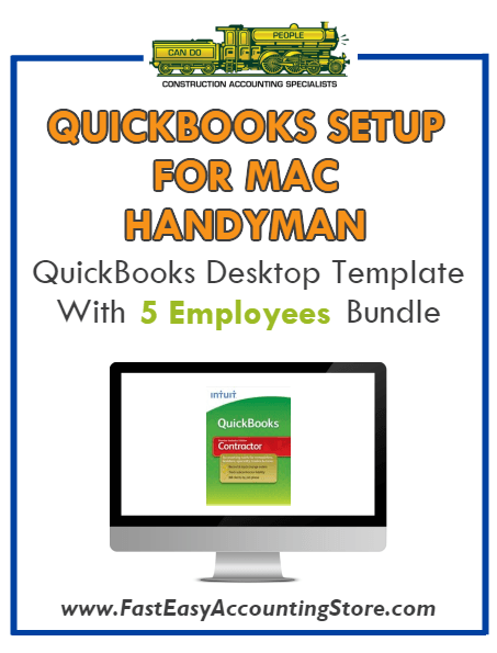 Handyman Contractor Residential QuickBooks Setup Mac Template 0-5 Employees Bundle