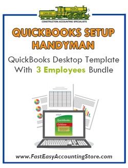 Handyman Contractor QuickBooks Setup Desktop Template With 3 Employees Bundle - Fast Easy Accounting Store
