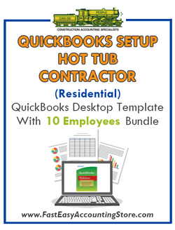 Hot Tub Contractor Residential QuickBooks Setup Desktop Template 0-10 Employees Bundle