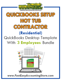 Hot Tub Contractor Residential QuickBooks Setup Desktop Template 0-3 Employees Bundle