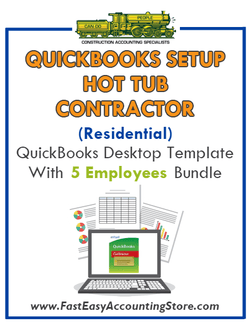 Hot Tub Contractor Residential QuickBooks Setup Desktop Template 0-5 Employees Bundle