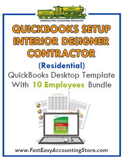 Interior Designer Contractor Residential QuickBooks Setup Desktop Template 0-10 Employees Bundle - Fast Easy Accounting Store