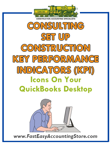 Key Performance Indicators For Contractors Icons Installed On Your QuickBooks Desktop Consulting - Fast Easy Accounting Store