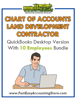 Land Development Contractor QuickBooks Chart Of Accounts Desktop Version With 10 Employees Bundle - Fast Easy Accounting Store