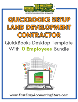 Land Development Contractor QuickBooks Setup Desktop Template With 0 Employees Bundle