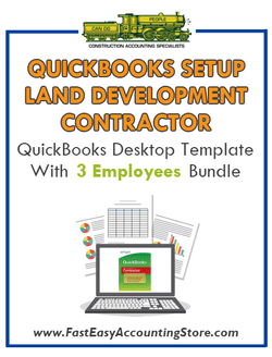 Land Development Contractor QuickBooks Setup Desktop Template With 3 Employees Bundle
