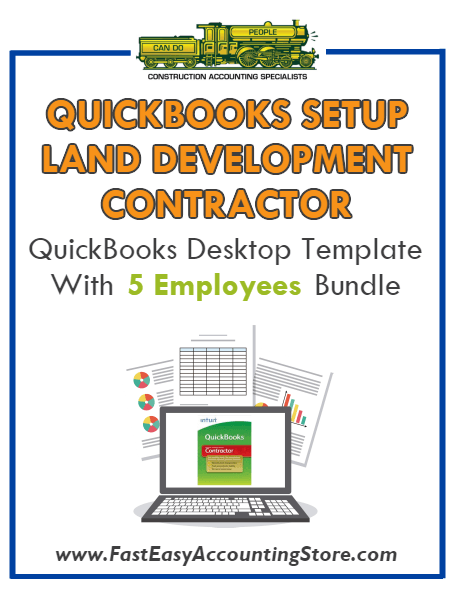 Land Development Contractor QuickBooks Setup Desktop Template With 5 Employees Bundle