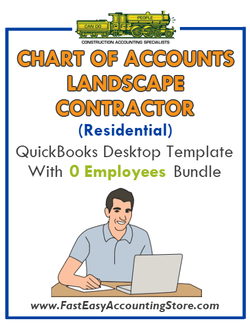 Landscape Contractor Residential QuickBooks Chart Of Accounts Desktop Version With 0 Employees Bundle - Fast Easy Accounting Store