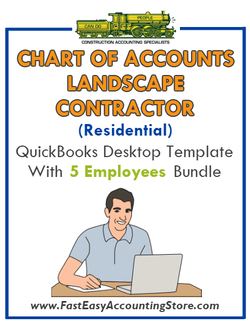 Landscape Contractor Residential QuickBooks Chart Of Accounts Desktop Version With 0-5 Employees Bundle - Fast Easy Accounting Store