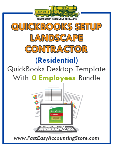 Landscape Contractor Residential QuickBooks Setup Desktop Template 0 Employees Bundle