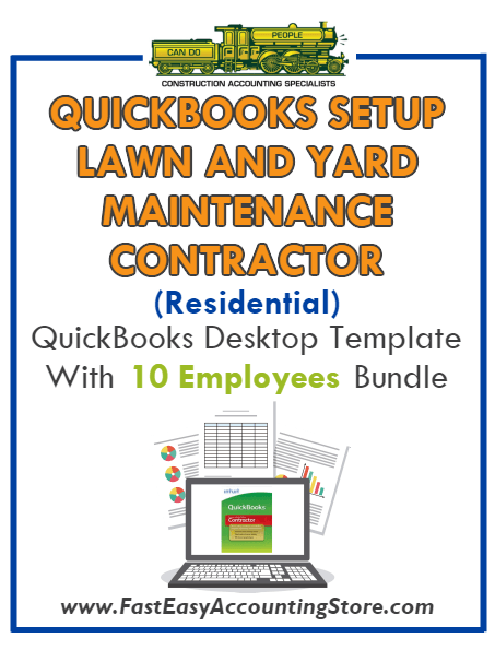 Lawn And Yard Maintenance Contractor Residential QuickBooks Setup Desktop Template 0-10 Employees Bundle - Fast Easy Accounting Store