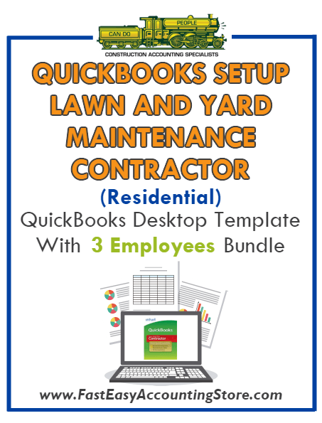 Lawn And Yard Maintenance Contractor Residential QuickBooks Setup Desktop Template 0-3 Employees Bundle - Fast Easy Accounting Store