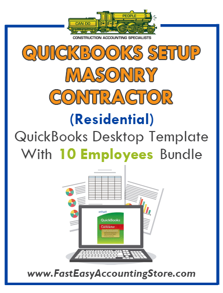 Masonry Contractor Residential QuickBooks Setup Desktop Template 0-10 Employees Bundle