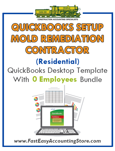 Mold Remediation Contractor Residential QuickBooks Setup Desktop Template 0 Employees Bundle