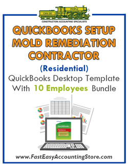 Mold Remediation Contractor Residential QuickBooks Setup Desktop Template 0-10 Employees Bundle