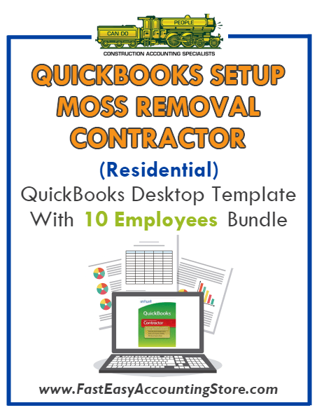 Moss Removal Contractor Residential QuickBooks Setup Desktop Template 0-10 Employees Bundle
