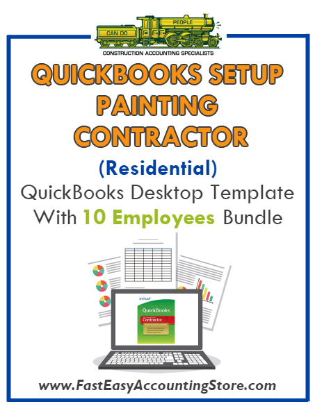 Painting Contractor Residential QuickBooks Setup Desktop Template 10 Employees Bundle - Fast Easy Accounting Store