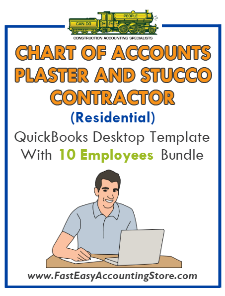 Plaster And Stucco Contractor Residential QuickBooks Chart Of Accounts Desktop Version With 0-10 Employees Bundle