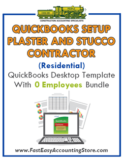 Plaster And Stucco Contractor Residential QuickBooks Setup Desktop Template 0 Employees Bundle