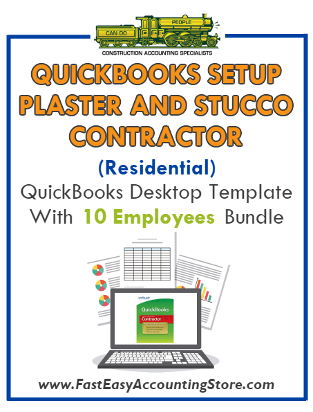 Plaster And Stucco Contractor Residential QuickBooks Setup Desktop Template 0-10 Employees Bundle - Fast Easy Accounting Store