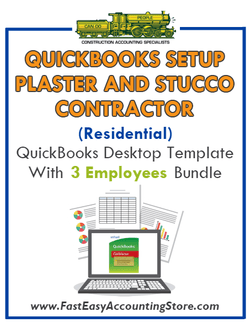 Plaster And Stucco Contractor Residential QuickBooks Setup Desktop Template 0-3 Employees Bundle