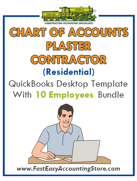 Plaster Contractor Residential QuickBooks Chart Of Accounts Desktop Version With 0-10 Employees Bundle - Fast Easy Accounting Store