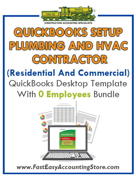 Plumbing And HVAC Contractor For Residential And Commercial QuickBooks Setup Desktop Template 0 Employees Bundle