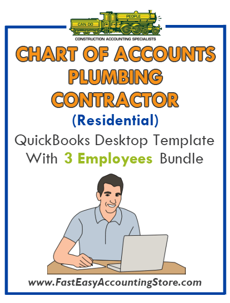 Plumbing Contractor Residential QuickBooks Chart Of Accounts Desktop Version With 3 Employees Bundle - Fast Easy Accounting Store